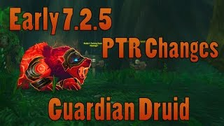 Early Patch 725 PTR Guardian Druid Changes - April 15th 2017