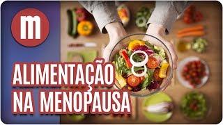 Alimentação na menopausa - Mulheres (20/06/17)