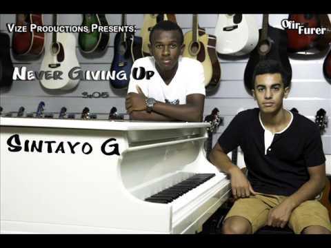 Sintayo G - Never Giving Up (Prod. By Vize)