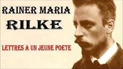 Lettres à un Jeune Poète, de Rainer Maria Rilke - Lu par Nicolas Karels