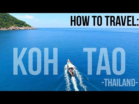 HOW TO TRAVEL KOH TAO THAILAND!