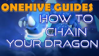 OneHive Guides: How to Chain Your Dragon | E Drag Strategy Guide for Electro Dragons
