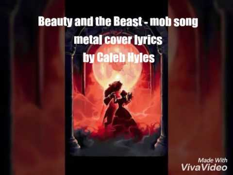 Beauty and the beast - mob song metal cover lyrics by ...