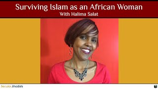 Surviving Islam as an African Woman ???????? With Halima Salat
