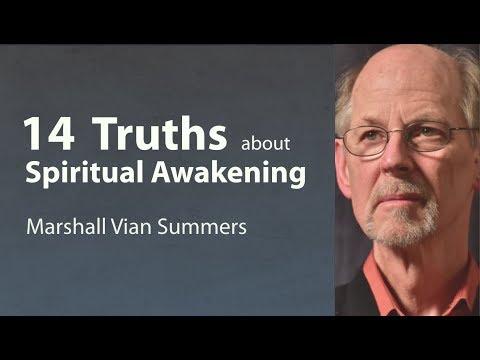 14 Truths about Spiritual Awakening - A Spiritual Guide to Awakening - Marshall Vian Summers