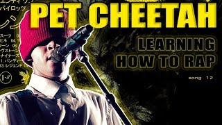 Learn to rap PET CHEETAH by twenty one pilots