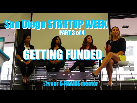San Diego Startup Week 2016 - Part 3 - Getting Funded - Female Founders & Mark Suster