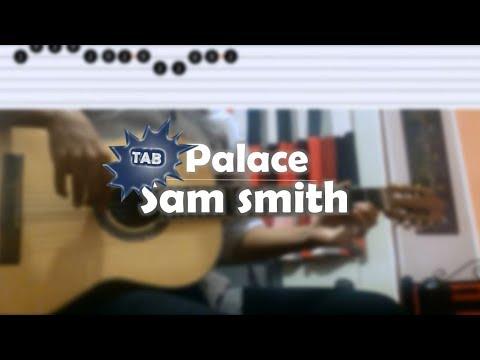 Sam smith - palace | Guitar TAB