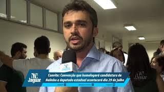 Convenção que homologará candidatura de Nelinho a deputado estadual acontecerá dia 29 de julho