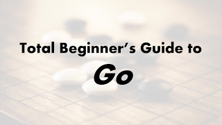 Total Beginner's Guide to Go