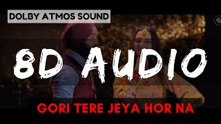 Gori Tere Jeya Hor Na koi Mileya | Mere Wala Sardar | 8D Bass Boosted | Virtual song| Dolby 8D Sound