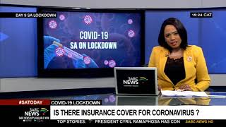 SA Lockdown Day 9 | Can insurance cover cater for coronavirus?: Marius Botha