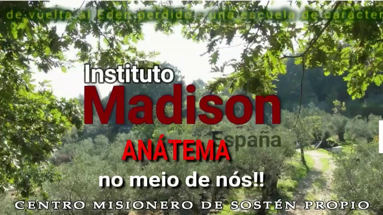 PT Instituto Madison ANÁTEMA no meio de nós!!
