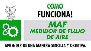 COMO FUNCIONA - MAF MEDIDOR DE FLUJO DE AIRE