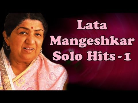 Lata Mangeshkar Solo Superhit Songs (HD) - Vol 1 - Evergreen Bollywood Old Songs