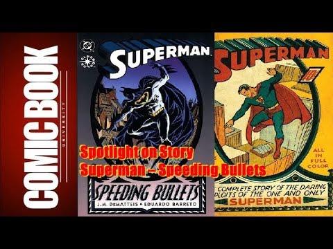 Spotlight on Story - Superman – Speeding Bullets | COMIC BOOK UNIVERSITY
