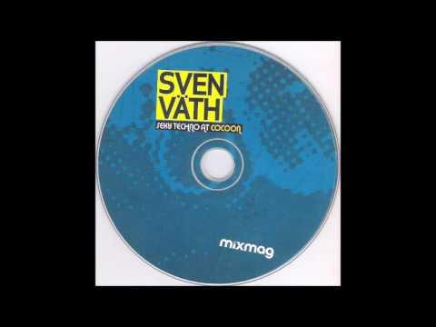 Sven Väth – Sexy Techno At Cocoon