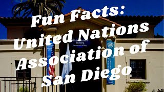 Balboa Park to You - Fun Facts: United Nations Association San Diego