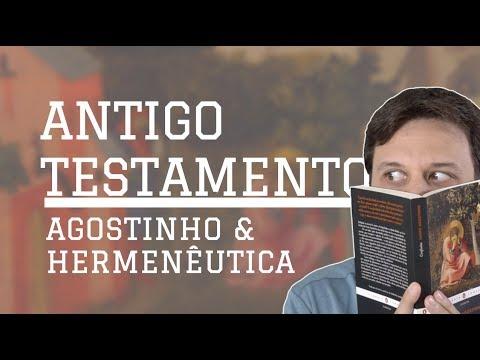 Antigo Testamento: difícil até para Agostinho