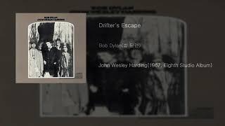 Bob Dylan(밥 딜런) - Drifter's Escape[John Wesley Harding(1967)]