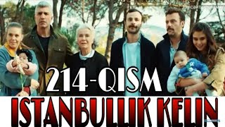 Istanbullik kelin 214 qism uzbek tilida Истанбуллик келин 214 кисм узбек тилида екса лайк