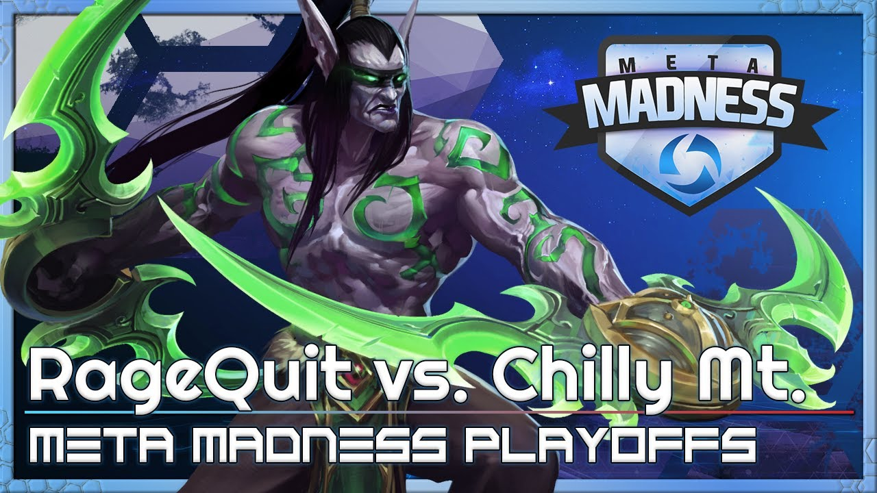 Playoffs: Chilly Mt vs RageQuit - META Madness - Heroes of the Storm