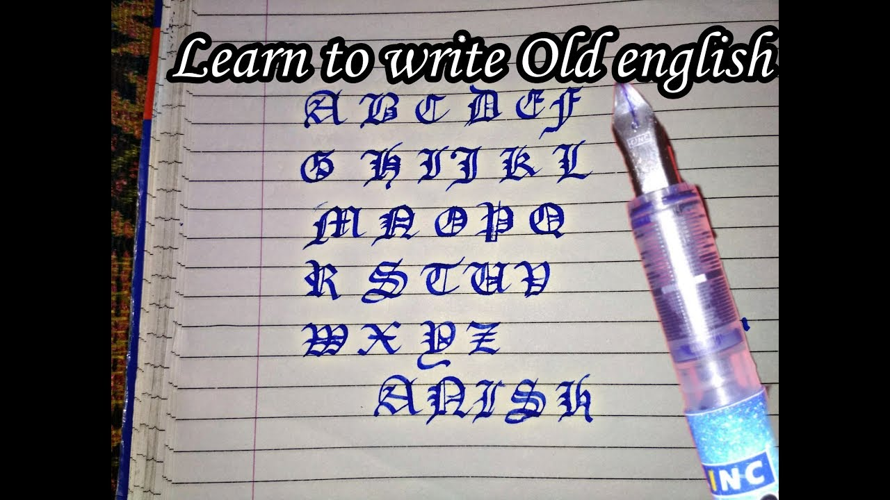 How To Write Old English English Capital Letters By A Pen Anish