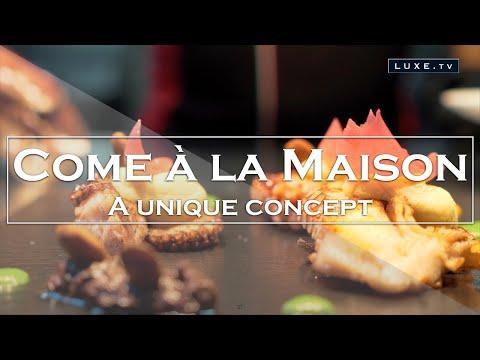 Come à La Maison, A Unique Concept In Luxembourg - LUXE.TV