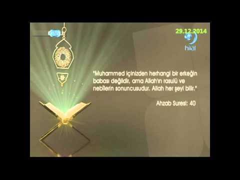 29-12-2014 Ahzab Suresi 40. Ayetinin Meali - Yükselen Sözler – HİLAL TV