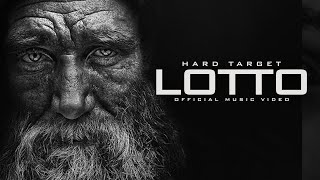 Download Hard Target - Lotto (Official Music ) MP3 song and Music Video