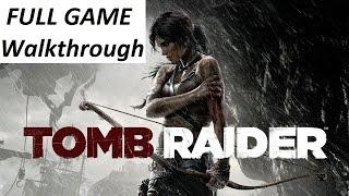 Tomb Raider 2013 Walkthrough : Complete Game 【HD】