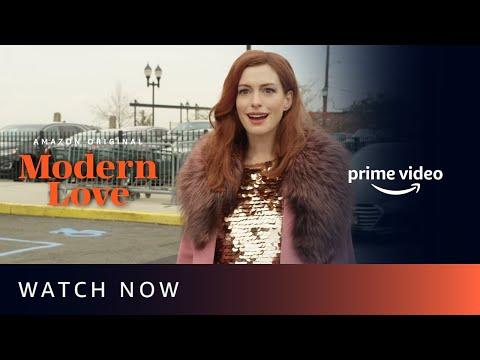 Modern Love - Anne Hathaway, Dev Patel, Catherine Keener   Watch Now   Amazon Prime Video