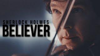 Sherlock ][ Believer