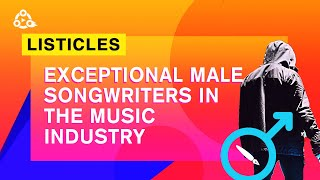 6 Exceptional Male Songwriters In Nigeria | #LISTICLES