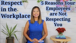 Respect in the Workplace (How to Deal with Disrespectful Employees)