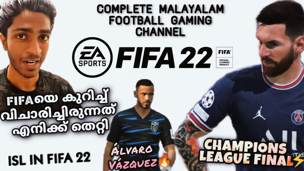 FIFA 2022 PC   Malayalam Detailed Review   I Was Wrong About The Game   ISL In FIFA 22 Review