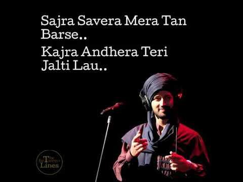 Sajra Savera Mera Tan Barse   Kun faya Kun Whatsapp Status Lines By Atif Aslam