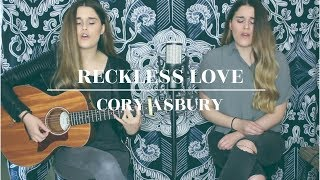 Reckless Love - Cory Asbury (KATEY X KRISTA cover)