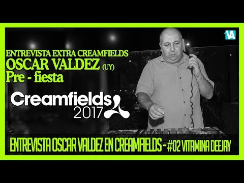 OSCAR VALDEZ. Entrevista EXTRA en Creamfields Uruguay VITAMINA #002
