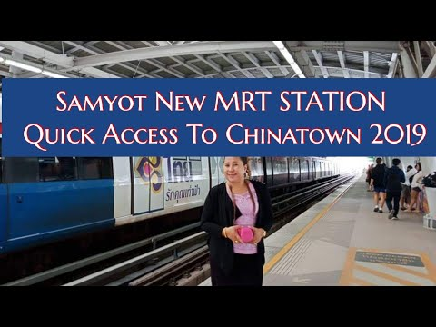 new-station-samyot-quick-access-to-china-town-2019