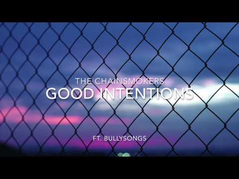 Good Intentions - The Chainsmokers (Sub. Español)