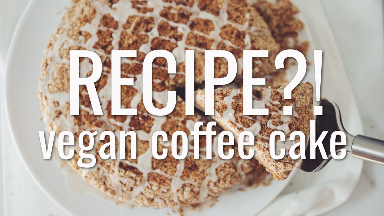 Vegan Coffee Cake Recipe Ep 13 Hot For Food Youtube
