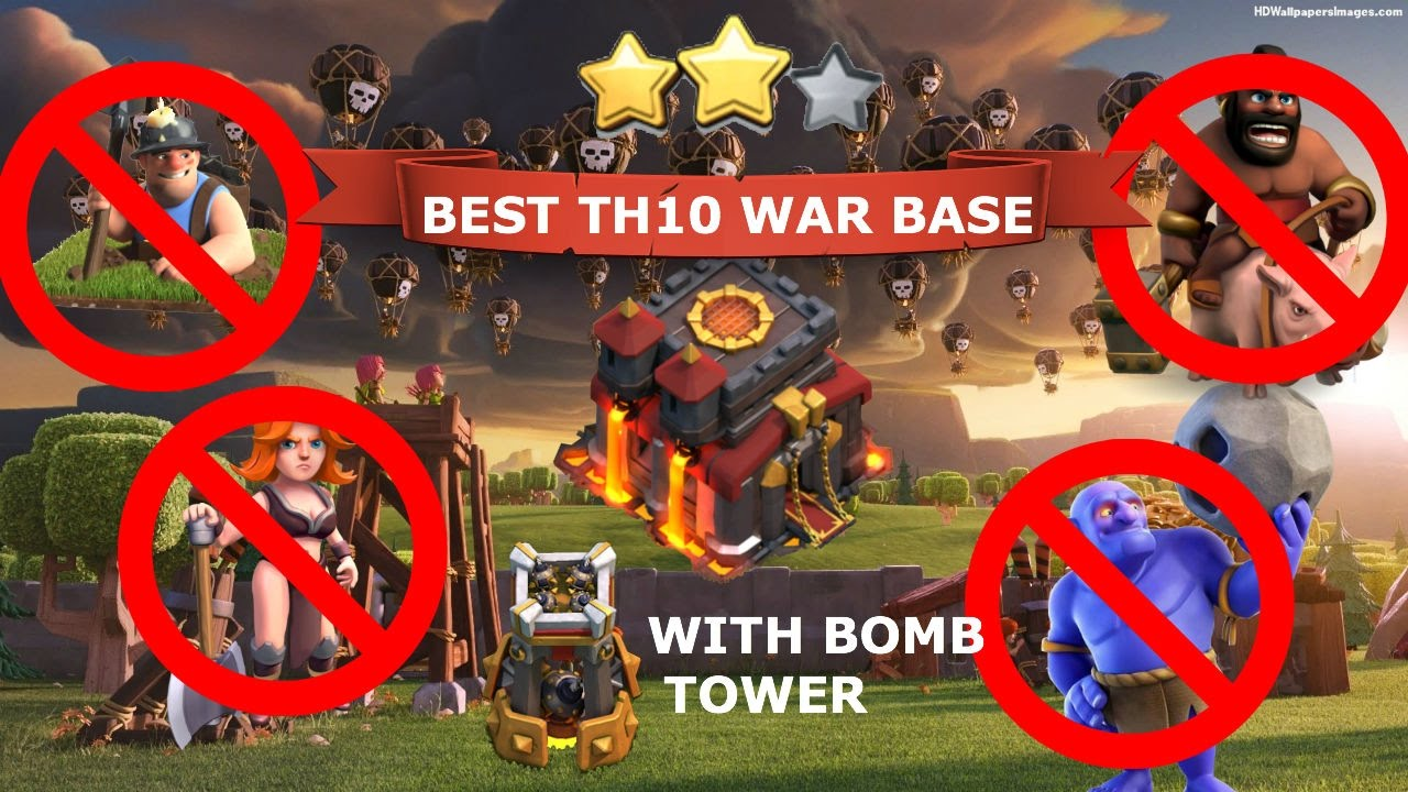 Clash of clans best th10 war base with bomb tower 2016 anti 3 base