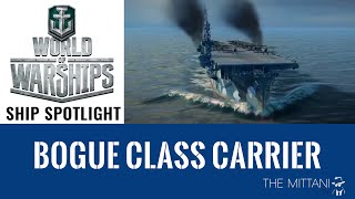 World of Warships Ship Spotlight: Bogue Class Carrier