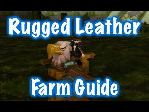 Rugged Leather Farm Guide World Of Warcraft
