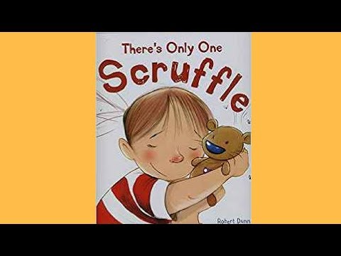 THERE'S ONLY ONE SCRUFFLE by Robert Dunn/ READ ALOUD CHILDREN'S BOOK