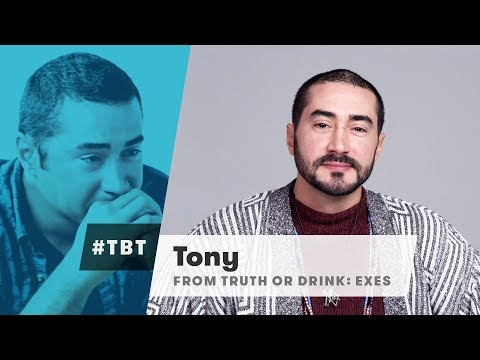 Tony From Truth or Drink Exes | #TBT | Cut
