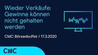 Wieder Verkäufe: Gewinne können nicht gehalten werden (CMC Börsenbuffet 17.3.20)