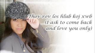 Hlub Mus Ib Txhis-An original song by Sophie M. Lee