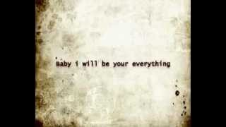 Boys like girls - Be your everything lyrics